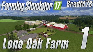 FARMING SIMULATOR 17 - LONE OAK FARM - Ep 1 - TOUR AND FINDING ALL GOLDEN NUGGETS!!