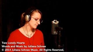Two Lonely Hearts - Juliana Schnee