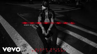 Dave East   Night Shift (Audio) Ft. Lil Baby