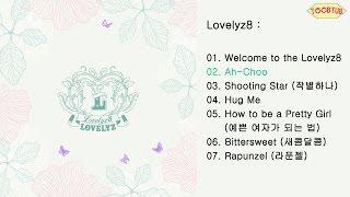 [Full Album] Lovelyz (러블리즈) - Lovelyz8 [1st Mini Album]
