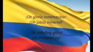 """Colombian National Anthem - """"¡Oh Gloria Inmarcesible!"""" (ES/EN)"""