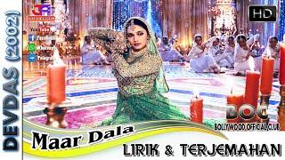 اغاني حصرية MAAR DALA - OST. DEVDAS (LIRIK & TERJRMAHAN) تحميل MP3
