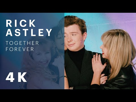 Together Forever (1988) (Song) by Rick Astley