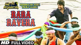 Rara Ravera Full Video Song   Krishnagadi Veera Prema Gaadha   Nani, Mehr Pirzada   Kvpg Video Songs