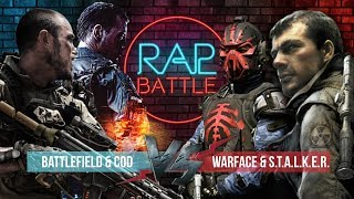 Рэп Баттл 2x2 - Warface & S.T.A.L.K.E.R. vs. Battlefield & Call of Duty