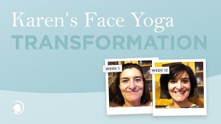 Face Yoga Before And After Karen