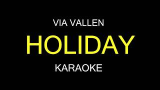 HOLIDAY - Via Vallen Cover (Karaoke/Lirik)