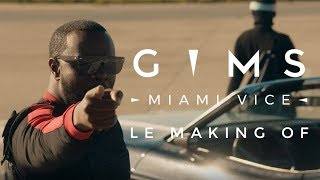 GIMS   Miami Vice (Making Of)