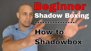 What is to shadow box