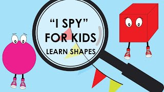 Learn Shapes For Kids Videos | I Spy With My Little Eye For Toddlers & Children | Brain Games