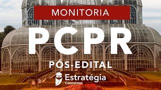 Monitoria PC PR Pós-Edital