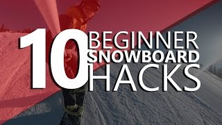 #17 Snowboard begginer – Begginer snowboarding hacks