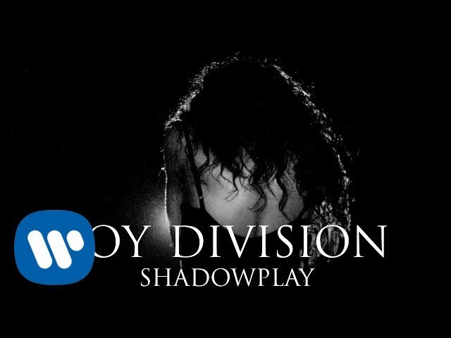 Shadowplay  - Joy Division