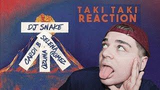 DJ Snake, Selena Gomez, Cardi B & Ozuna - Taki Taki REACTION