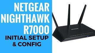 NETGEAR Nighthawk R7000 Initial Setup And Config