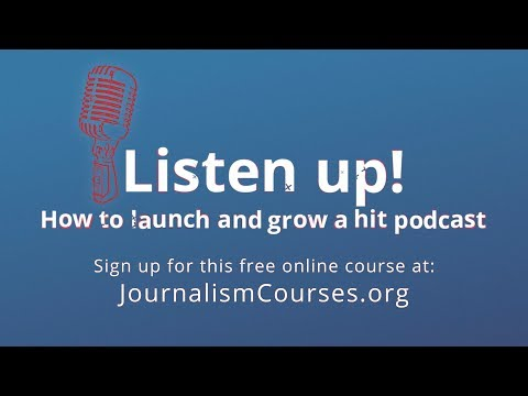 FREE PODCASTING COURSE: Listen up! How to launch and grow ...
