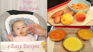 STAGE 1 BABY FOOD | 3 EASY BABY PURÉE RECIPES