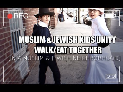 MUSLIM KID & JEWISH KlD WALK SIDE BY SIDE [ UNITED IN MUSLIM/JEWISH NEIGHBORHOOD ] PART 1 Must Watch