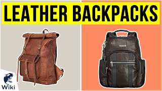 10 Best Leather Backpacks 2020