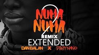 Dirty Nano Vs. Dan Balan   Numa Numa 2 (feat. Marley Waters) | EXTENDED REMIX