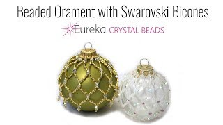 How To Make A Beaded Ornament With Swarovski Bicones