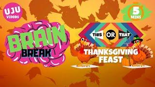 Brain Break - This or That Thanksgiving Feast