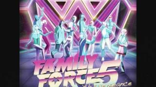 Family Force 5 D-I-E 4 Y-O-U