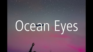 Billie Eilish   Ocean Eyes (Blackbear Remix) (Lyric Video)