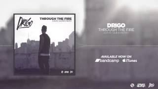 Drigo - Through The Fire (David Quinn Remix)