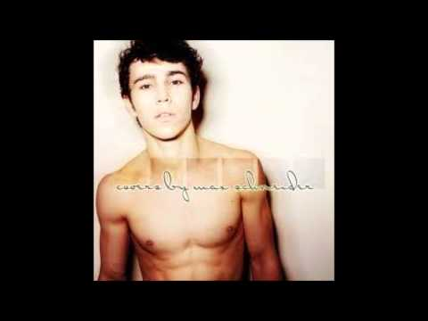 Max Schneider- Someday