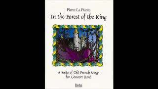 In the Forest of the King by Pierre La Plante