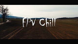 FPV Freestyle/Chill Out/Cinematic
