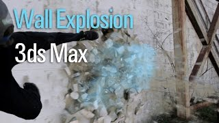 Exploding a Wall in 3ds Max