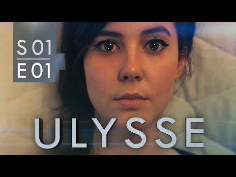 Ulysse [webserie] - 1x01 : Un nouveau départ (Partie 1)