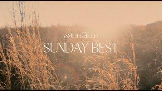 Smithfield Sunday Best