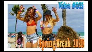 Spring Break 2020 / Fort Lauderdale Beach / Video #035