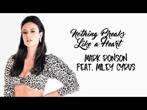 Mark Ronson Ft. Miley Cyrus - Nothing Breaks Like A Heart (Tradução) A Dona Do Pedaço (Lyrics Video)