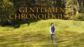 The Gentlemen Chronologists