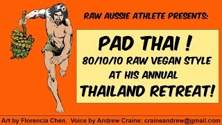 Vegan Pad Thai Recipe! (80/10/10 Raw) @ Raw Aussie Athlete's Fruitarian Adventure Retreat, Thailand!