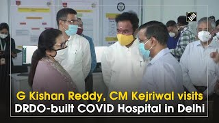 G Kishan Reddy, CM Kejriwal visits DRDO-built COVID Hospital in Delhi - Download this Video in MP3, M4A, WEBM, MP4, 3GP