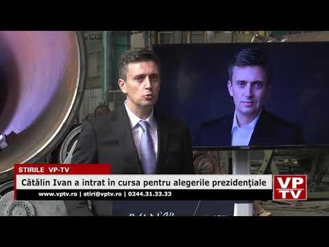 Cătălin Ivan a intrat în cursa pentru alegerile prezidenţiale