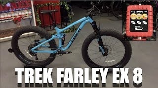 2017 Trek Farley EX 8 - Spec-overview - Actual Weight!