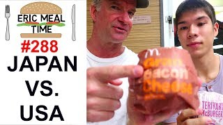 McDonald's Japan vs USA - Eric Meal Time #288