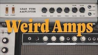 Weird Amps