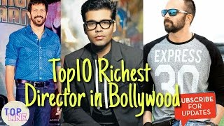 Top10 Richest Director in Bollywood