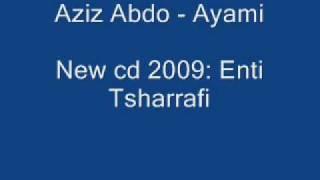 مازيكا Aziz Abdo - Ayami تحميل MP3