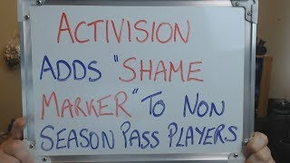 """ACTIVISION Adds """"SHAME MARKERS"""" Next to BLOPS4  NON SEASON PASS Owners !!!"""