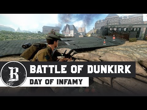 THE BATTLE OF DUNKIRK! | Day of Infamy Gameplay