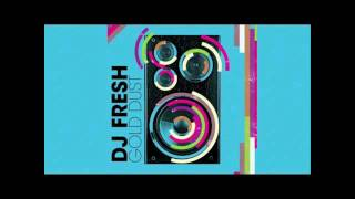 DJ Fresh - Gold Dust (Radio Edit) VIP Vocal Mix