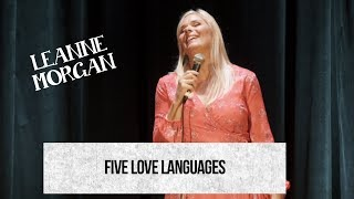 Five Love Languages, Leanne Morgan